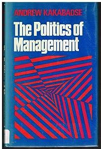 The Politics of Management