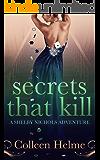 Secrets That Kill: A Shelby Nichols Adventure (English Edition)