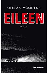 Eileen: Roman (German Edition) Kindle Edition