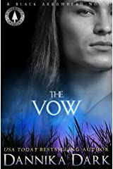The Vow (Black Arrowhead Series Book 1) Kindle Edition