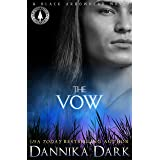 The Vow (Black Arrowhead Series Book 1)