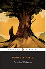 To a God Unknown (Penguin Classics) Kindle Edition