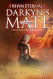 Darkyn's Mate (Rhyn Eternal Book 3)