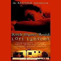 Rush Home Road