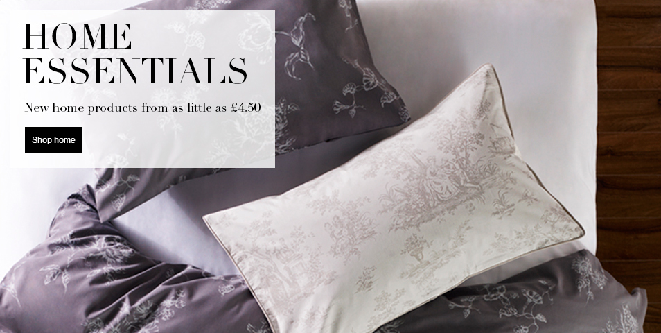 HOME ESSENTIALS new home products from as little as £4.50