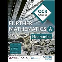 OCR A Level Further Mathematics Mechanics (English Edition)