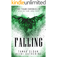 Falling: After the Thaw (The Thaw Chronicles Book 3) book cover