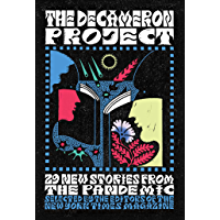 The Decameron Project: 29 New Stories from the Pandemic