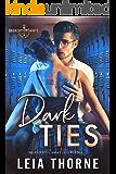 Dark Ties: A Dark High School Romance (Broken Saints Society 1)