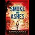 Smoke and Ashes (Sam Wyndham Book 3)