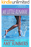 My Little Runaway (Destiny Bay Romances:Forever Yours Book 1)