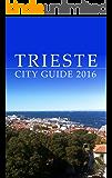 Trieste City Guide 2017