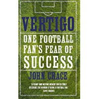 Vertigo: Spurs, Bale and One Fan's Fear of Success (English Edition)