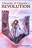 Revolution (Chronicles of Charanthe Book 2)