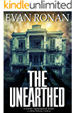 The Unearthed: Book One, The Eddie McCloskey Series
