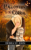 Halloween at The Corral (Holidays at The Corral Series)