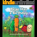 Bean Has a Birthday (Bean in the Garden Book 4)