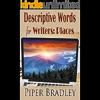 Descriptive Words for Writers: Places