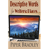 Descriptive Words for Writers: Places (English Edition)