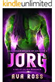 JORG: A sci-fi alien romance (Mail-Order Brides of Crakair Book 3)