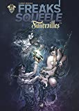 Freaks Squeele : Funérailles, Tome 3 :