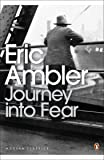 Journey into Fear (Penguin Modern Classics)