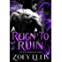 Reign To Ruin (Myth of Omega Book 4)