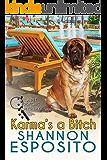 Karma's A Bitch (A Pet Psychic Mystery Book 1)