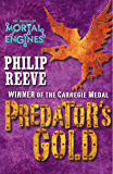 Mortal Engines #2: Predator's Gold