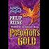 Mortal Engines #2: Predator's Gold (Mortal Engines Quartet)