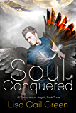 Soul Conquered (Of Demons and Angels)