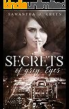Secrets of Grey Eyes (Secrets of Eyes 2) (German Edition)