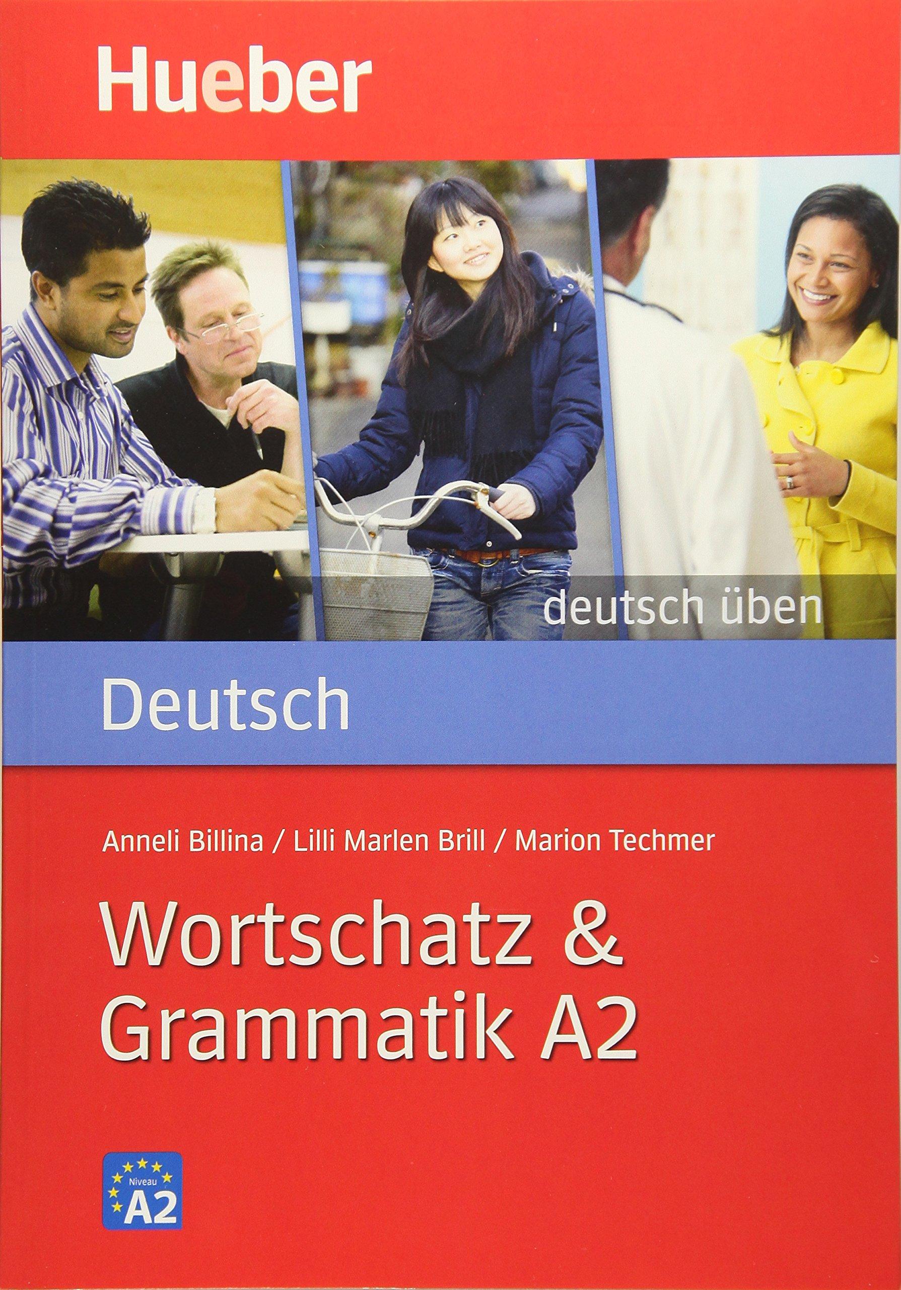 Deutsch üben: Wortschatz & Grammatik A2