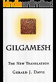 Gilgamesh: The New Translation
