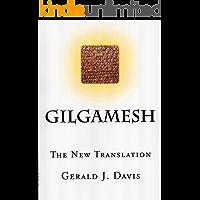 Gilgamesh: The New Translation (English Edition)