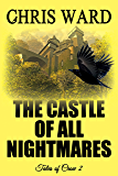 The Castle of All Nightmares (Tales of Crow #2)