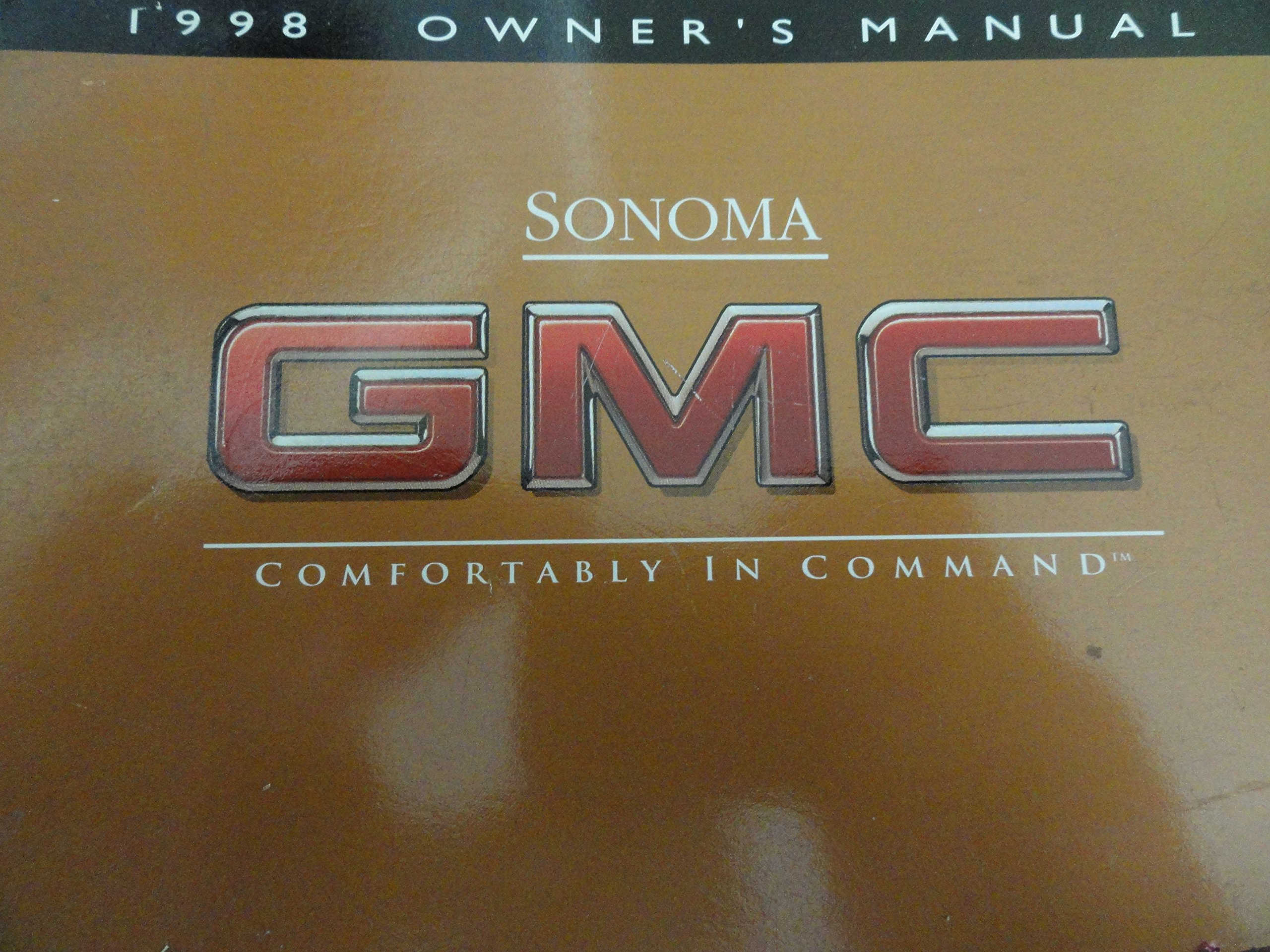 1998 GMC Sonoma Owners Manual Paperback – 1998