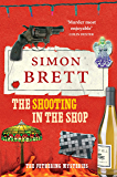 The Shooting in the Shop (A Fethering Mystery Book 11)