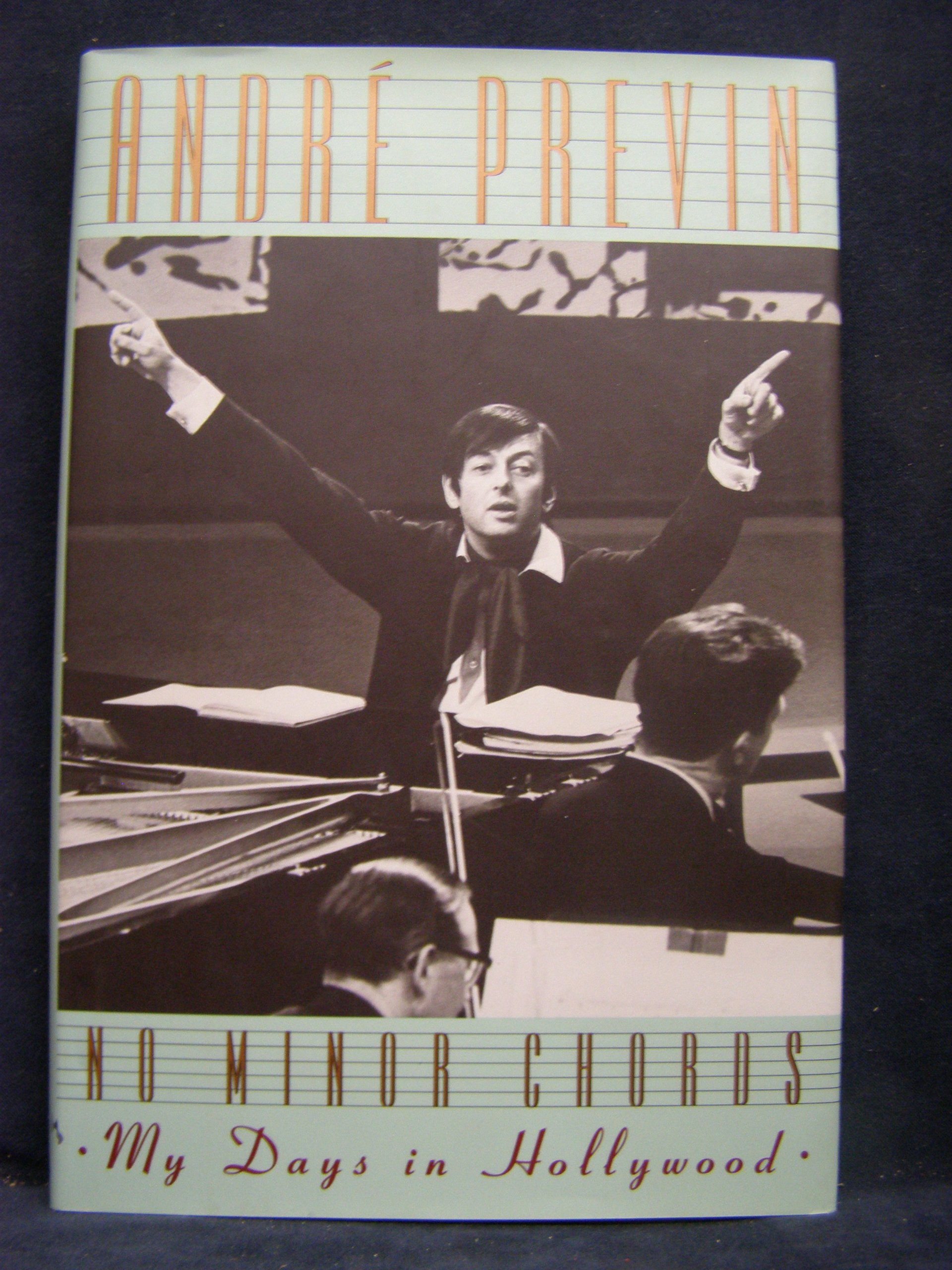 No minor chords my days in hollywood andre previn 9780385413411 amazon com books