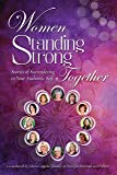 Women Standing Strong Together: Stories of