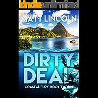 Dirty Deal (Coastal Fury Book 20)