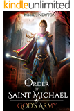 Order of Saint Michael (God's Army Book 1)
