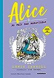 Alice no País das Maravilhas (Clássicos Autêntica)