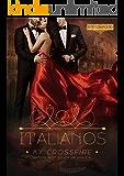 Italianos: Perigosos, Irresistíveis e Insaciáveis: Box completo Edição especial com Capítulo Bônus