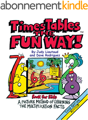 Times Tables the Fun Way Book for Kids: A Picture and Story Method of Learning Multiplication (English Edition)