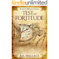 Test of Fortitude (A Glennon Normal School Historical Mystery Book 14)