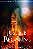 Justice: The Beginning