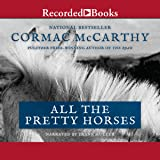 All the Pretty Horses: The Border Trilogy, Book One