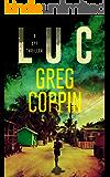 Luc: A Spy Thriller