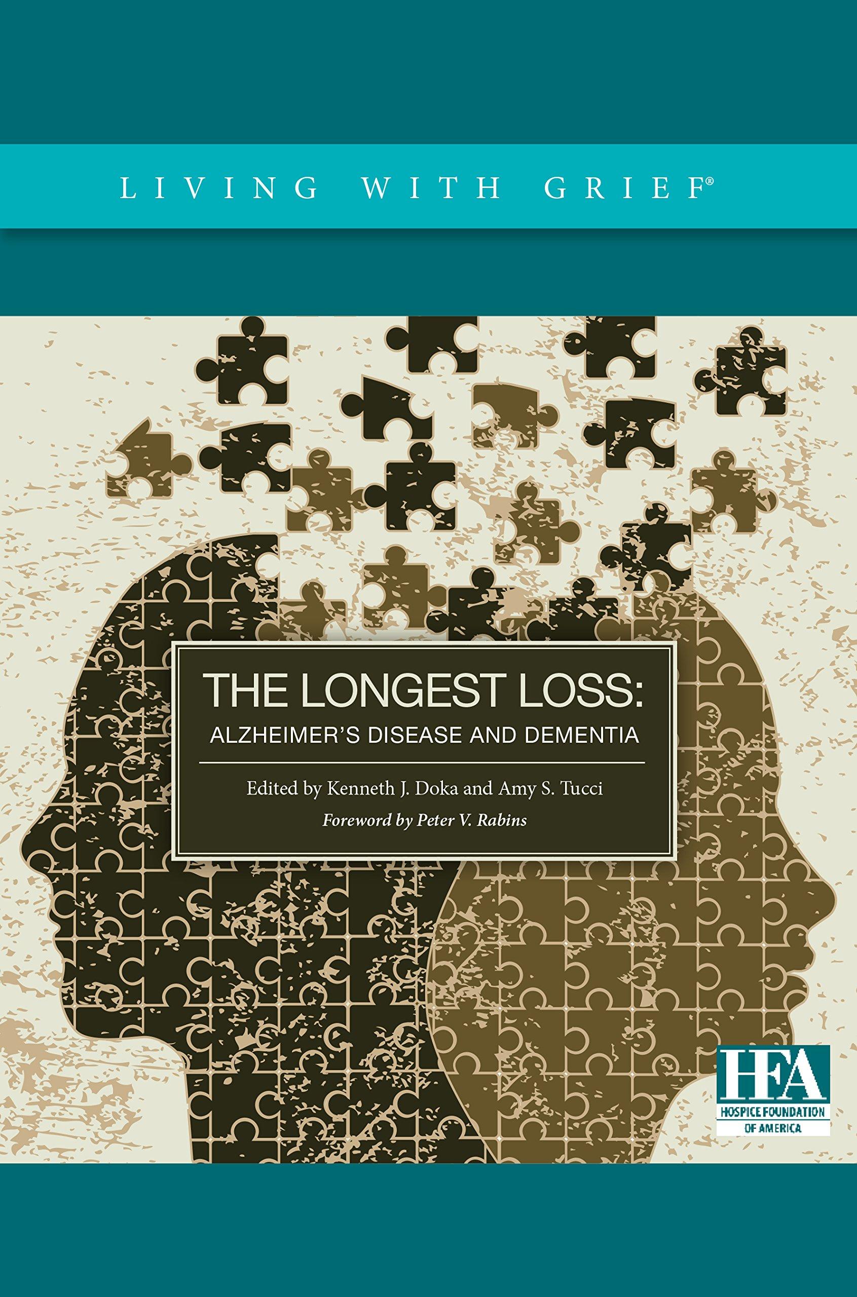 Read Online The Longest Loss: Alzheimer's Disease and Dementia PDF